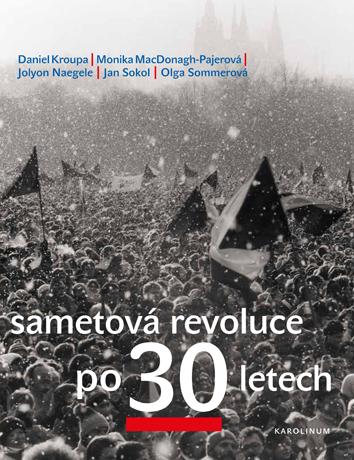 Sametová revoluce po 30 letech -