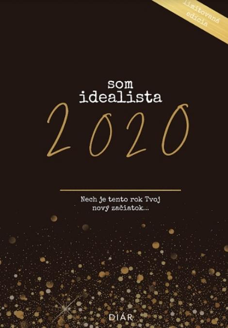 Som Idealista. 2020 - Nech je tento rok Tvoj nový začiatok ...