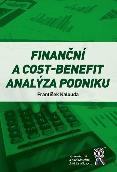Finanční a cost-benefit analýza podniku