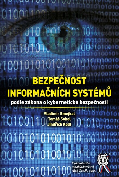 Bezpečnost informačních systémů podle zákona o kybernetické bezpečnosti