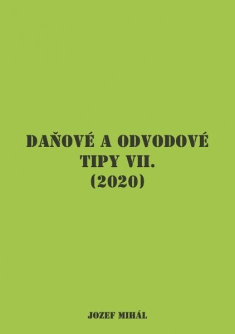 Daňové a odvodové tipy VII. (2020) -