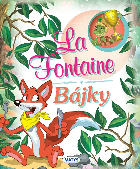 La Fontaine - Bájky