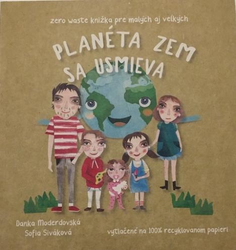 Planéta Zem sa usmieva - Zero Waste knižka pre malých aj veľkých