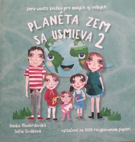 Planéta Zem sa usmieva 2 - Zero Waste knižka pre malých aj veľkých
