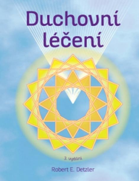 Duchovní léčení (3.vydání) -