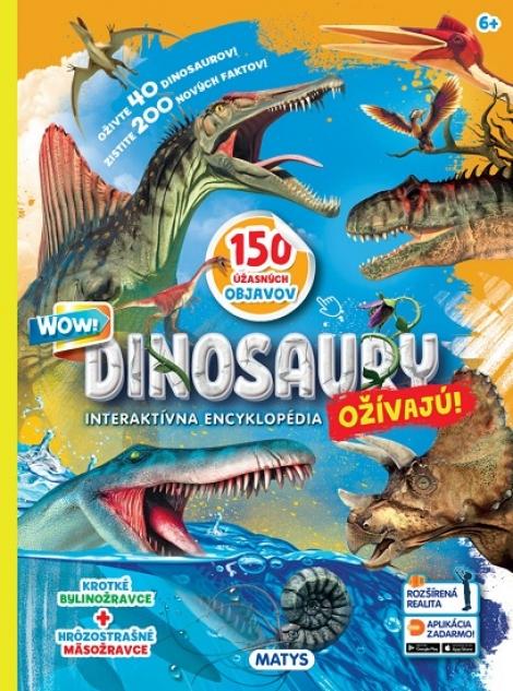 Dinosaury ožívajú! Interaktívna encyklopédia - 150 úžasných objavov. Rozšírená realita. Aplikácia zadarmo!