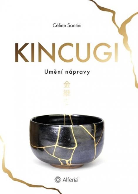 Kincugi - Umění nápravy