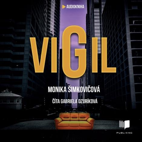 Vigil (Audiokniha CD-MP3) - Príbeh, po ktorom už nebudete chcieť spať