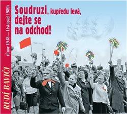 Rudí baviči aneb Soudruzi, dejte se na odchod (1x Audio na CD) -