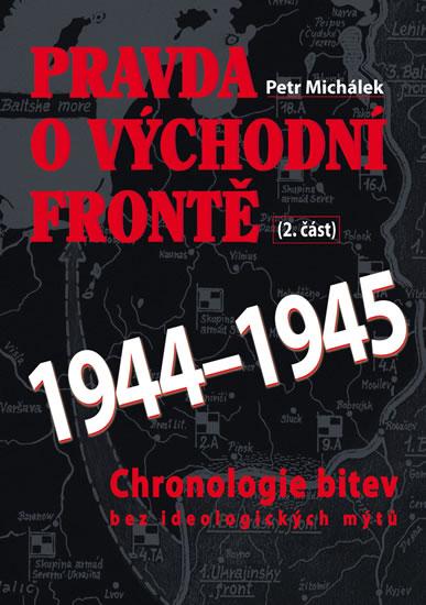Pravda o východní frontě 1944-1945 (2. část)