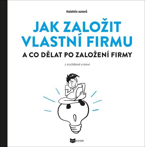 Jak založit vlastní firmu (2.rozšířené vydání)