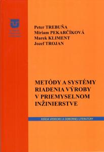 Metódy a systémy riadenia v priemyselnom inžinierstve
