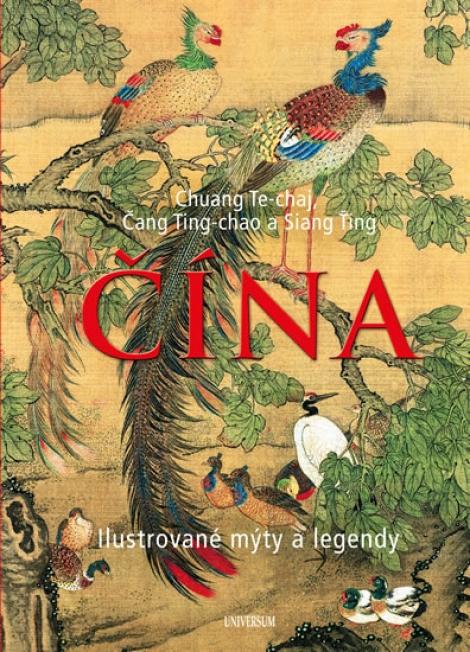 Čína - Ilustrované mýty a legendy -