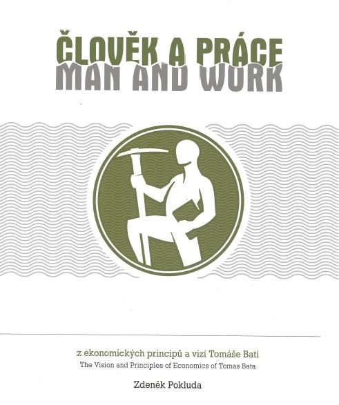 Člověk a práce / Man and work