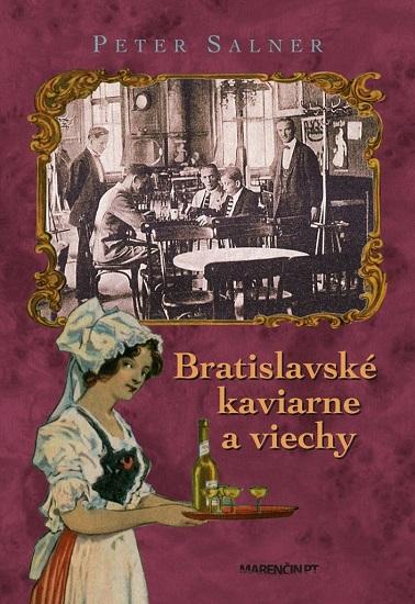 Bratislavské kaviarne a viechy