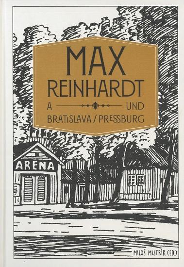 Max Reinhardt a Bratislava/ Pressburg
