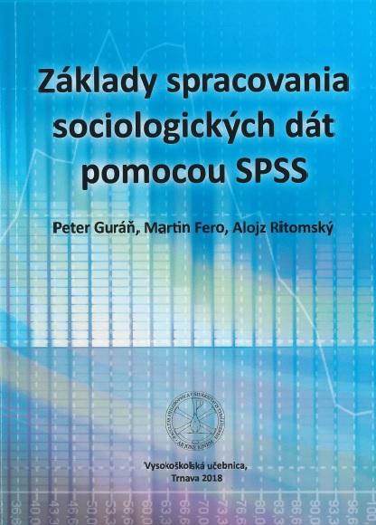 Základy spracovania sociologických dát pomocou SPSS