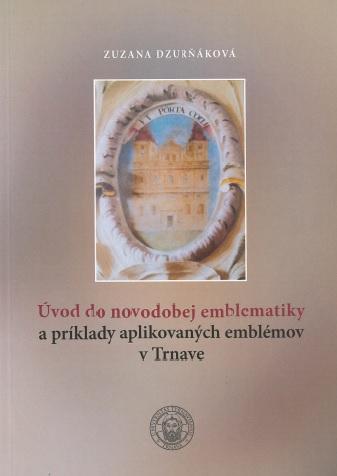 Úvod do novodobej emblematiky a príklady aplikovaných emblémov v Trnave