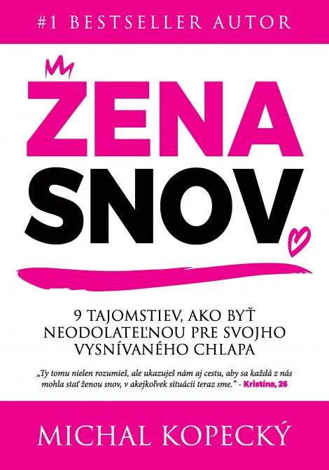 ŽENA SNOV - Michal Kopecký