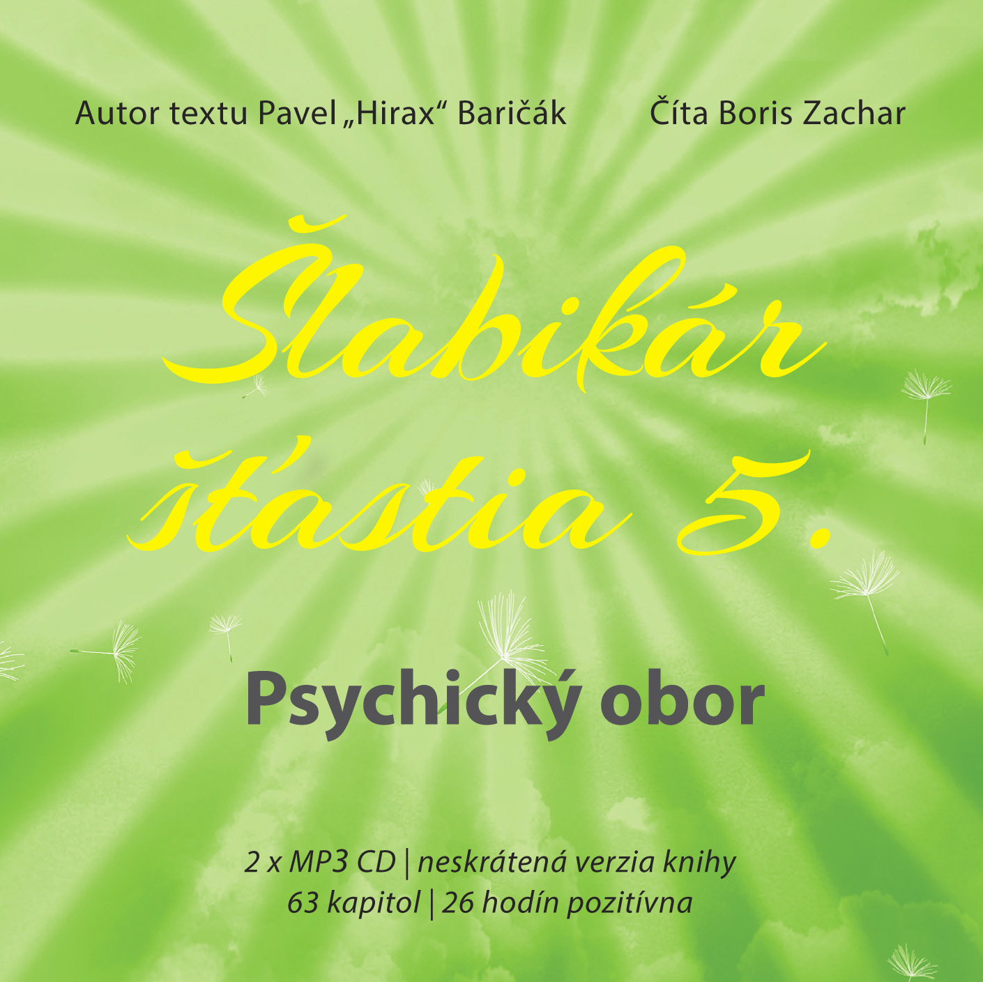 Šlabikár šťastia 5 - Psychický obor - Baričák Hirax Pavel