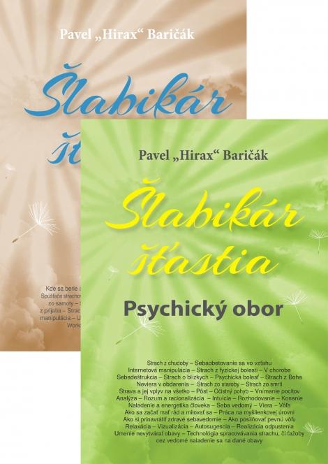 Šlabikár šťastia 5. (Psychický obor) + 4. (Strachy, vzťahy, sloboda) - Baričák Hirax Pavel