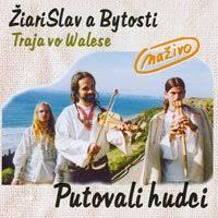 Žiarislav a bytosti - Putovali hudci