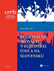 Regionálne inovácie v európskej únii a na Slovensku