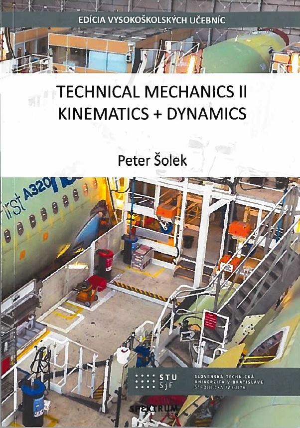 Technical mechanics II, Kinematics + Dynamics