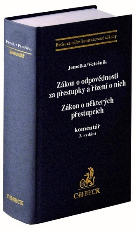 Zákon o odpovědnosti za přestupky a řízení o nich (2. vydání) - Zákon o některých přestupcích. komentář