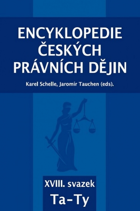 Encyklopedie českých právních dějin - XVIII. svazek - Ta  Ty