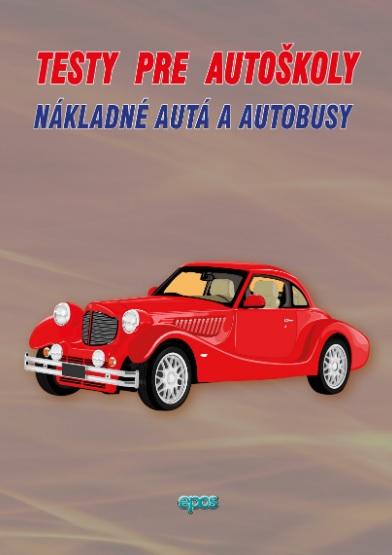 Testy pre autoškoly - Nákladné autá a autobusy