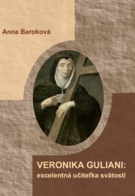 Veronika Giuliani: excelentná učiteľka svätosti -