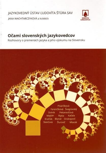 Očami slovenských jazykovedcov