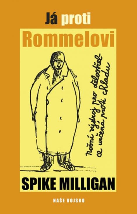 Já proti Rommelovi -