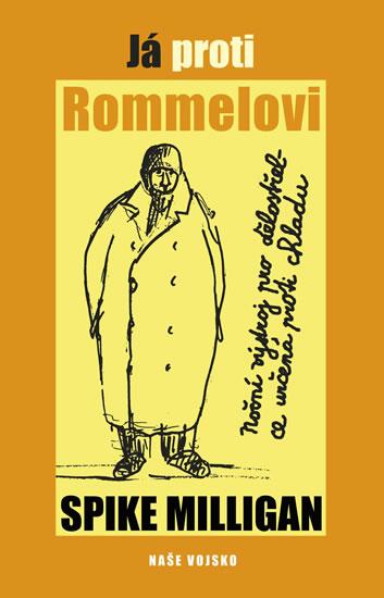 Já proti Rommelovi