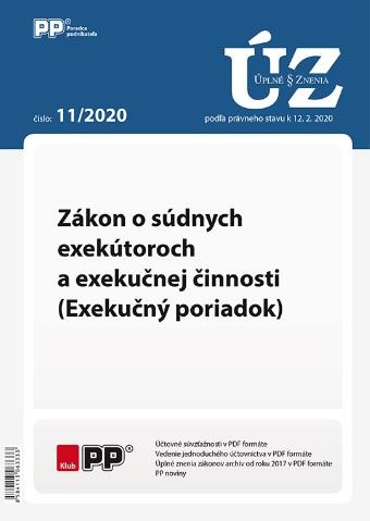 UZZ 11/2020 Zákon o súdnych exekútoroch a exekučnej činnosti (Exekučný poriadok)