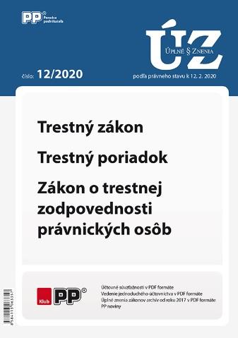 UZZ 12/2020 Trestný zákon, Trestný poriadok, Zákon o trestnej zodpovednosti právnických osôb