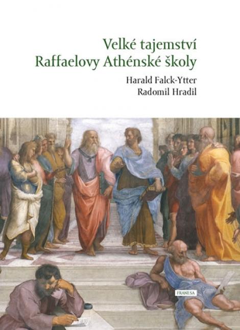 Velké tajemství Raffaelovy Athénské školy -