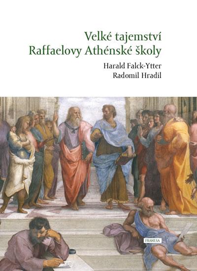 Velké tajemství Raffaelovy Athénské školy