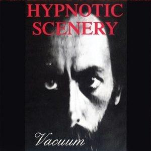 Hypnotic Scenery - Vacuum