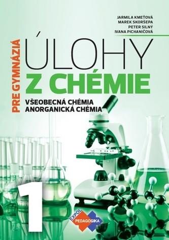 Úlohy z chémie 1 - pre gymnáziá