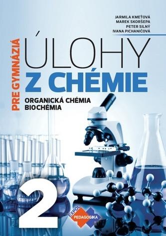 Úlohy z chémie 2 - pre gymnáziá