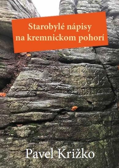 Starobylé nápisy na kremnickom pohorí