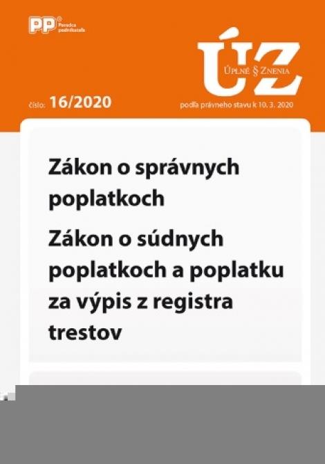 UZZ 16/2020 Zákon o správnych poplatkoch, Zákon o súdnych poplatkoch a poplatku za výpis z registra -