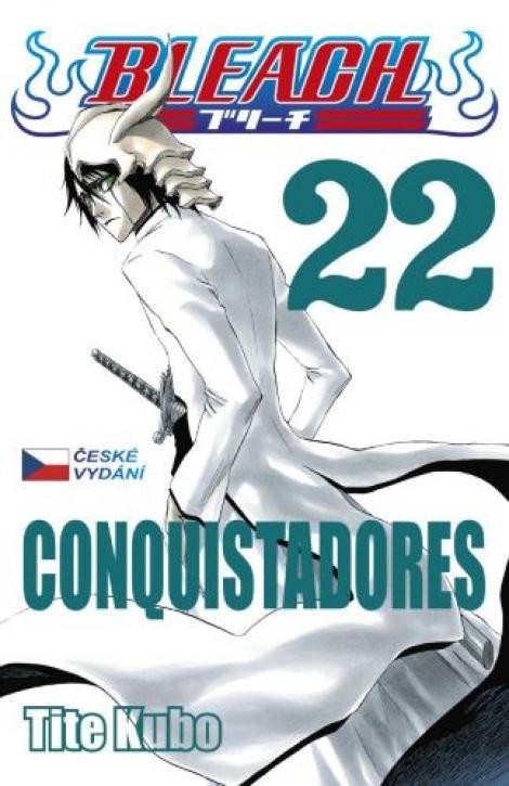 Bleach 22: Conquistadores -