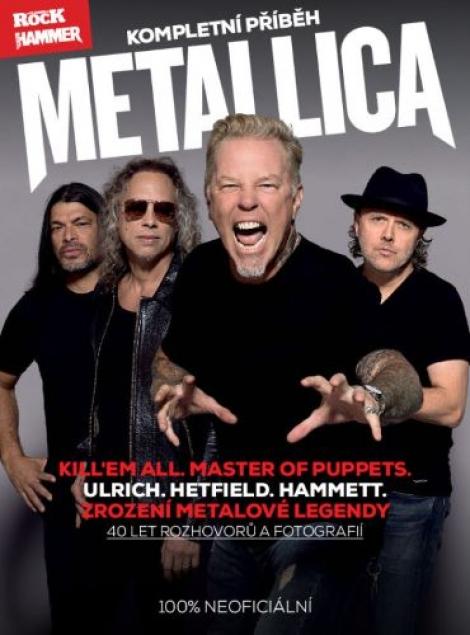 Metallica - kompletní příběh