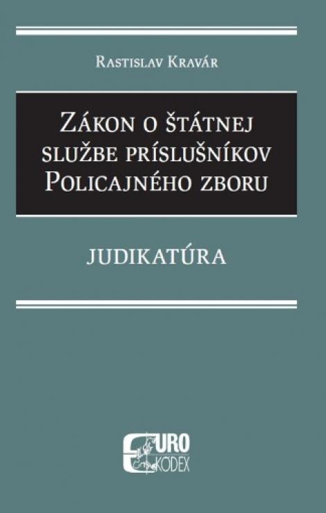 Zákon o štátnej službe príslušníkov Policajného zboru - Judikatúra