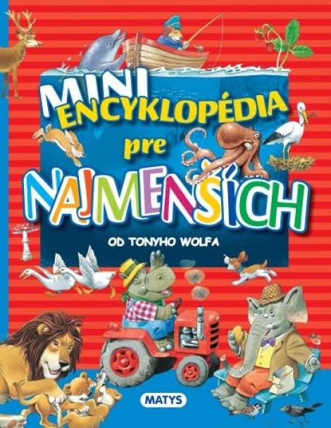 Mini encyklopédia pre najmenších -