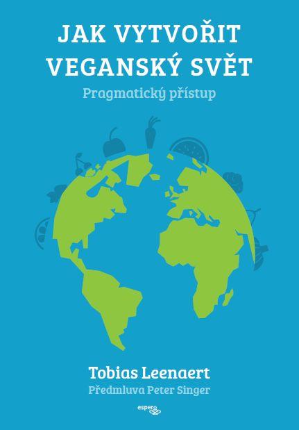 Jak vytvořit veganský svět