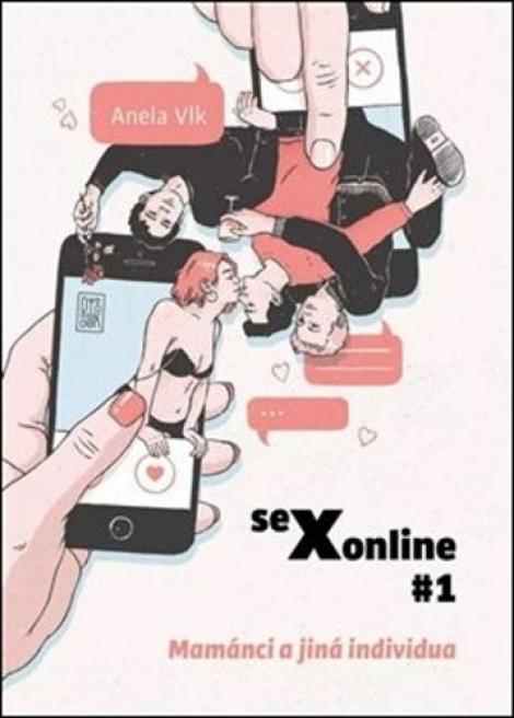 sexonline #1 - Mamánci a jiná individua